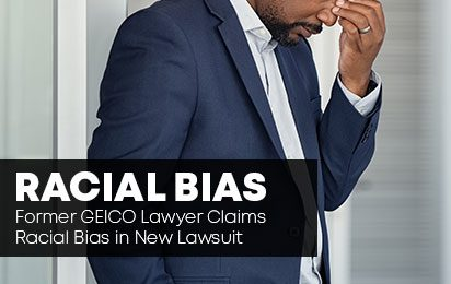 Former GEICO Lawyer Claims Racial Bias in New Lawsuit